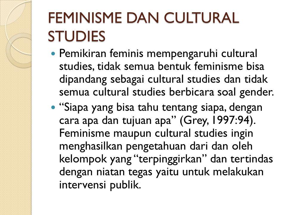 FEMINISME DAN CULTURAL STUDIES
