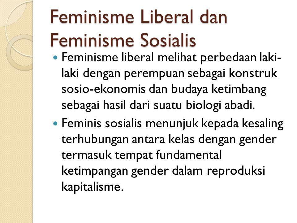 Feminisme Liberal dan Feminisme Sosialis