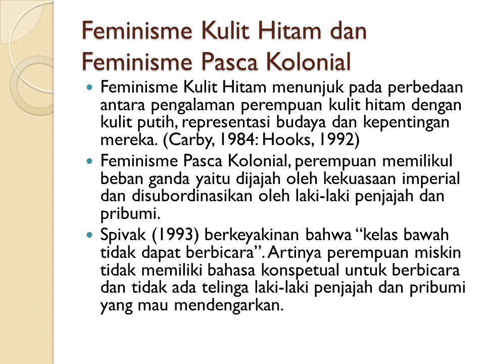 Feminisme Kulit Hitam dan Feminisme Pasca Kolonial