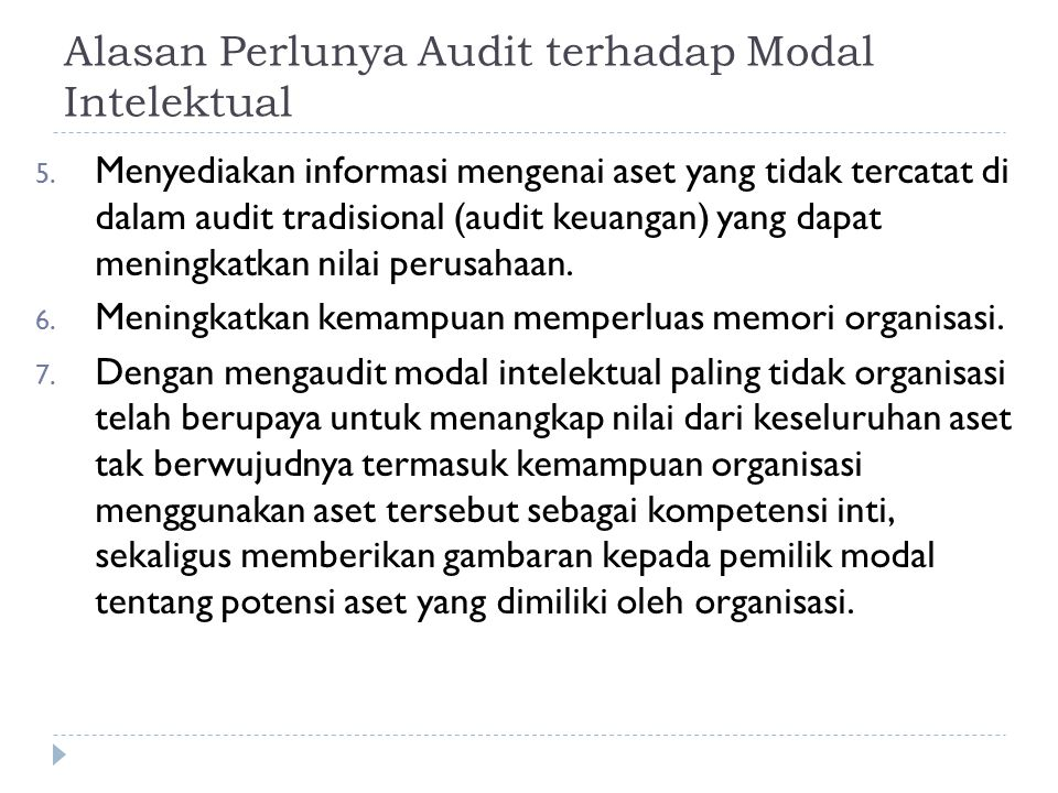Alasan Perlunya Audit terhadap Modal Intelektual