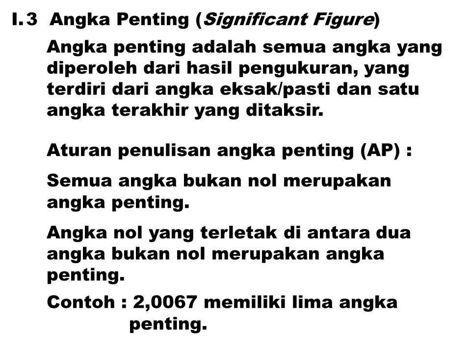 3 Angka Penting (Significant Figure)