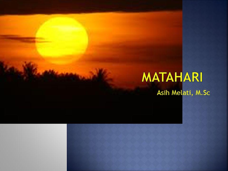 MATAHARI Asih Melati, M.Sc