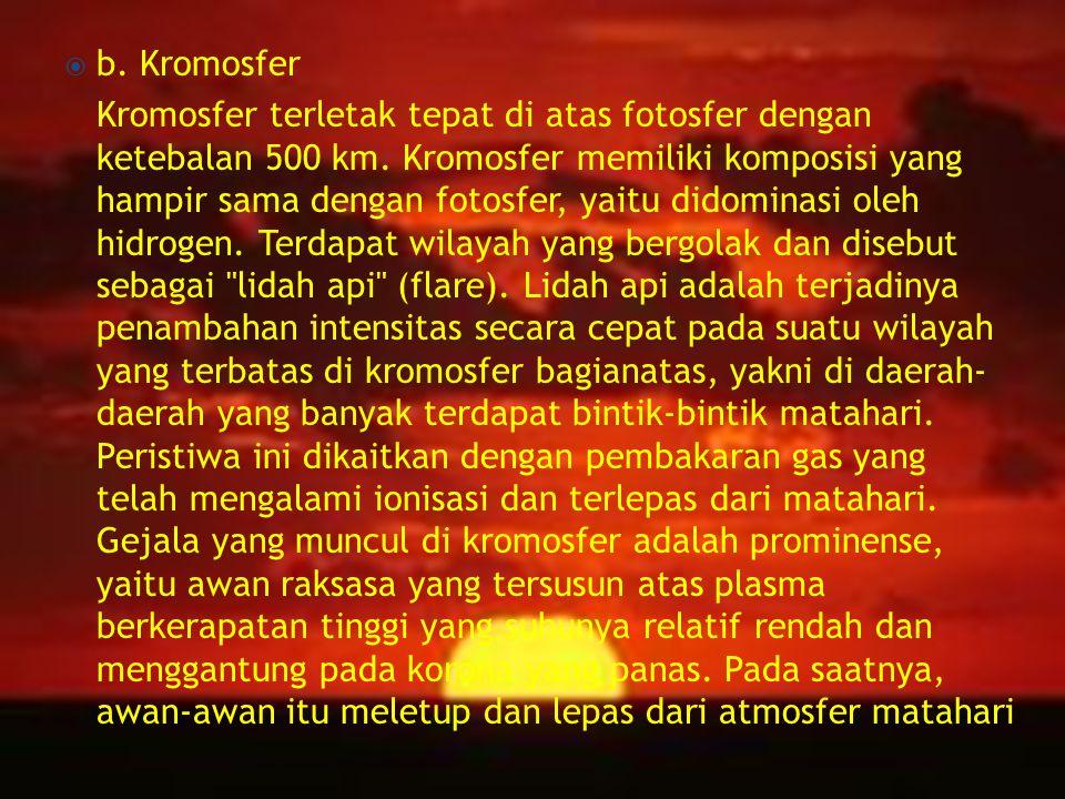 b. Kromosfer