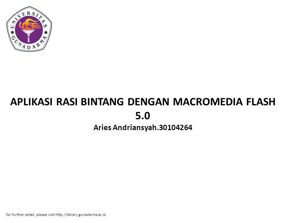 APLIKASI RASI BINTANG DENGAN MACROMEDIA FLASH 5. 0 Aries Andriansyah