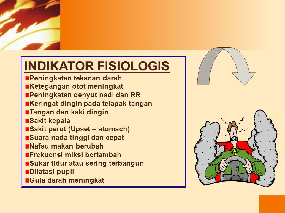 INDIKATOR FISIOLOGIS Peningkatan tekanan darah
