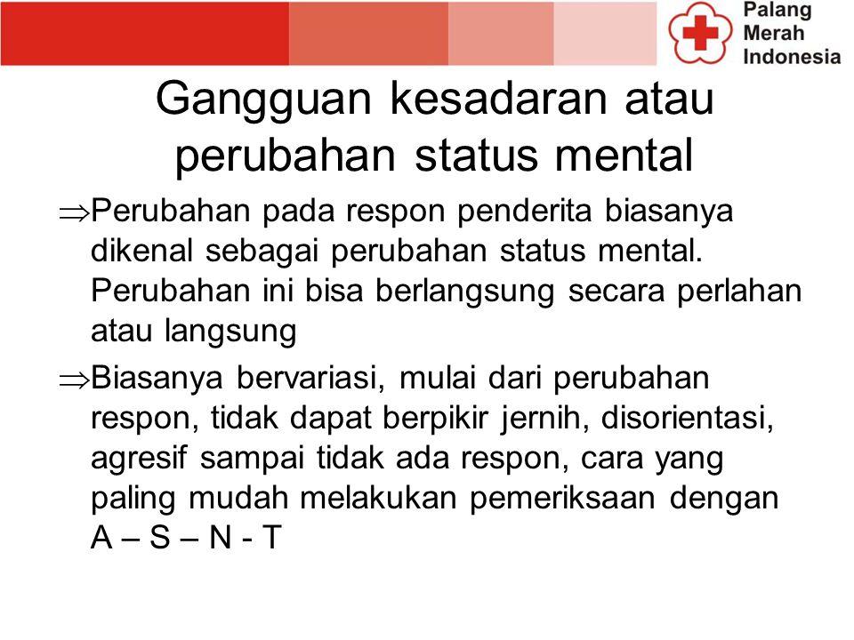Gangguan kesadaran atau perubahan status mental