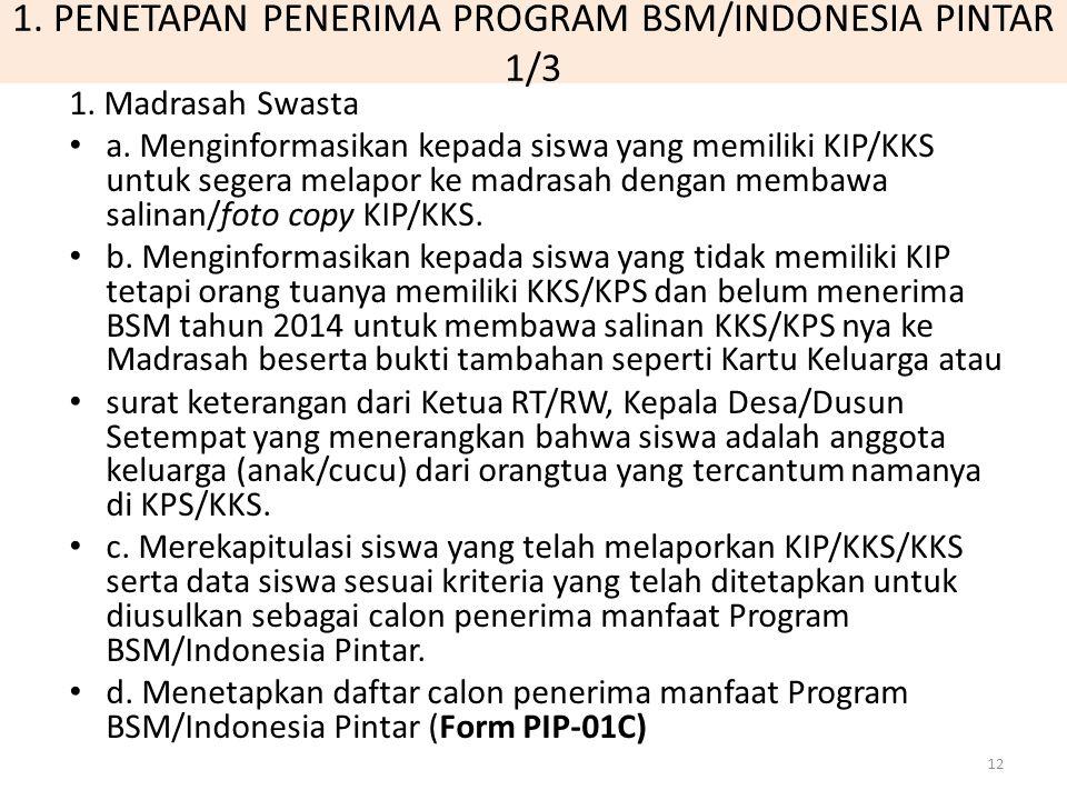 1. PENETAPAN PENERIMA PROGRAM BSM/INDONESIA PINTAR 1/3