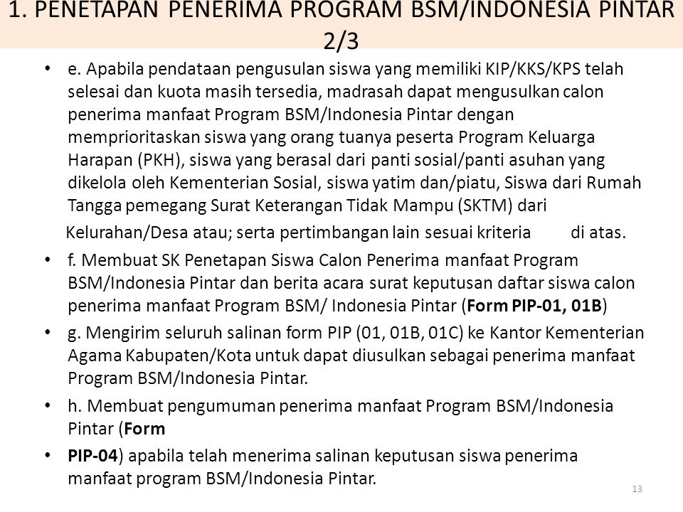 1. PENETAPAN PENERIMA PROGRAM BSM/INDONESIA PINTAR 2/3
