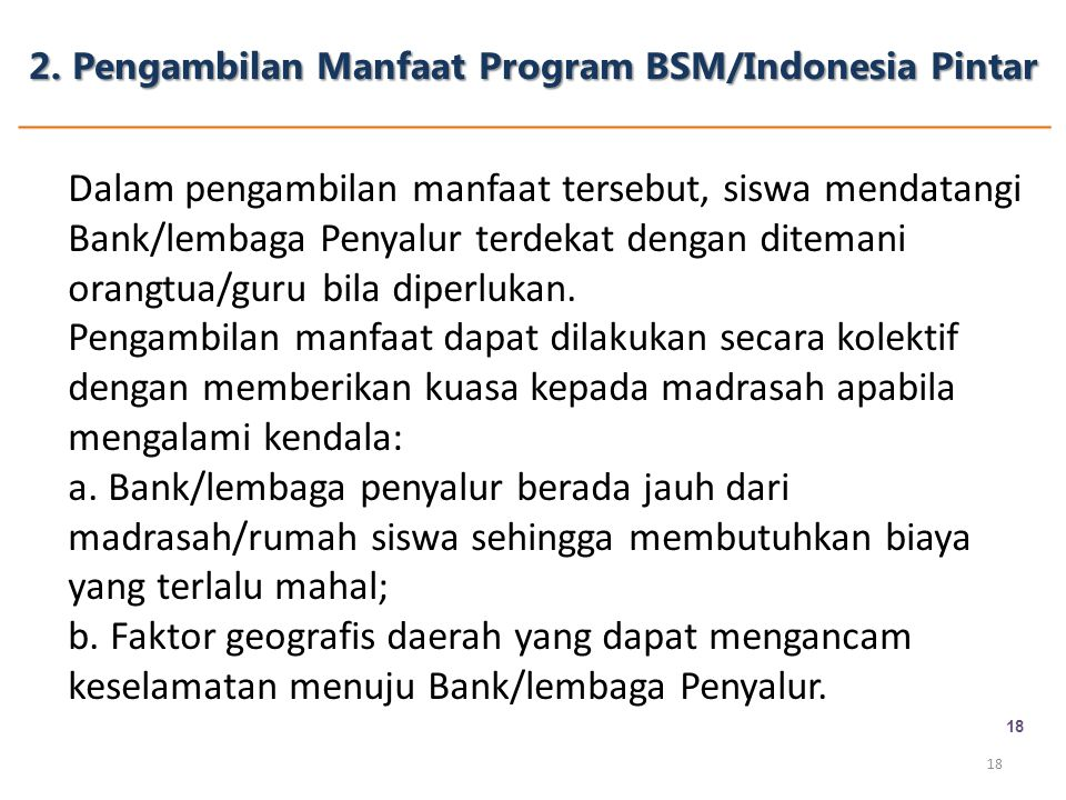 2. Pengambilan Manfaat Program BSM/Indonesia Pintar