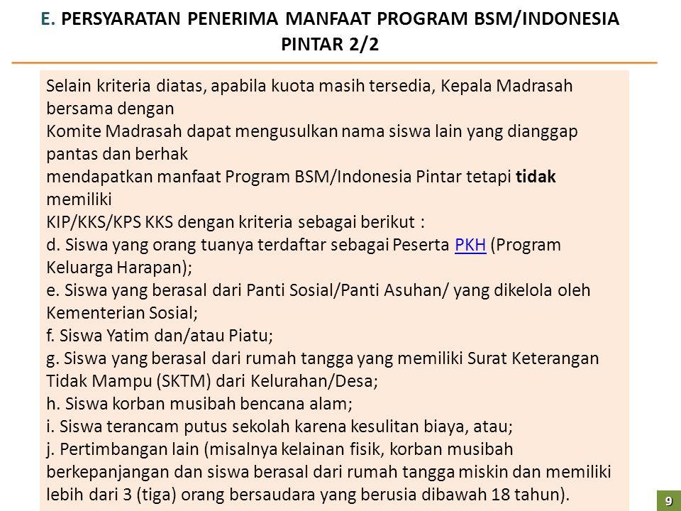 E. PERSYARATAN PENERIMA MANFAAT PROGRAM BSM/INDONESIA PINTAR 2/2