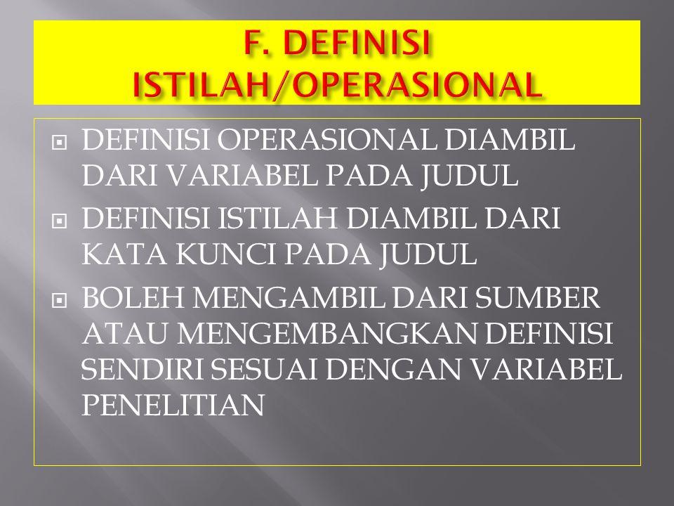 F. DEFINISI ISTILAH/OPERASIONAL