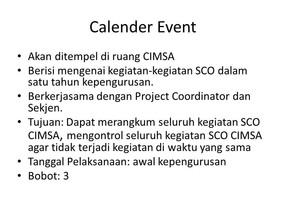Calender Event Akan ditempel di ruang CIMSA