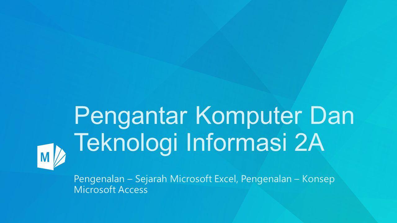 Pengantar Komputer Dan Teknologi Informasi 2A