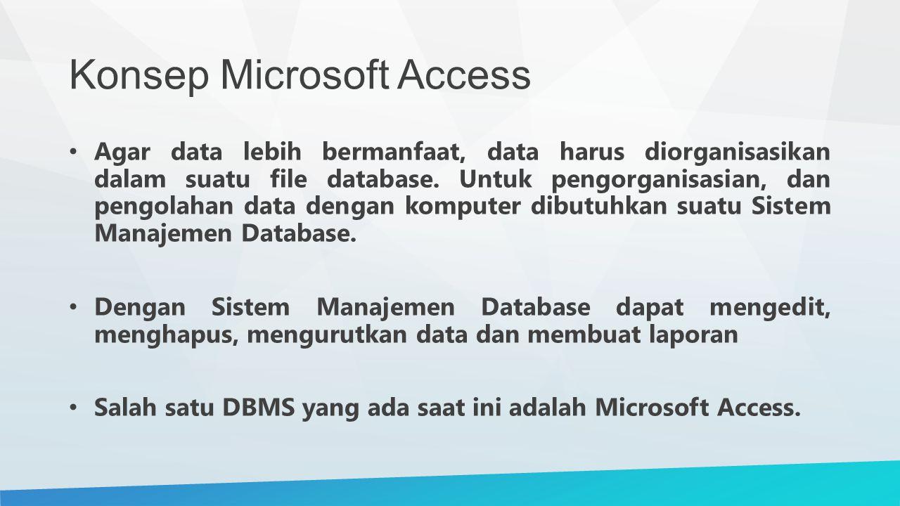 Konsep Microsoft Access