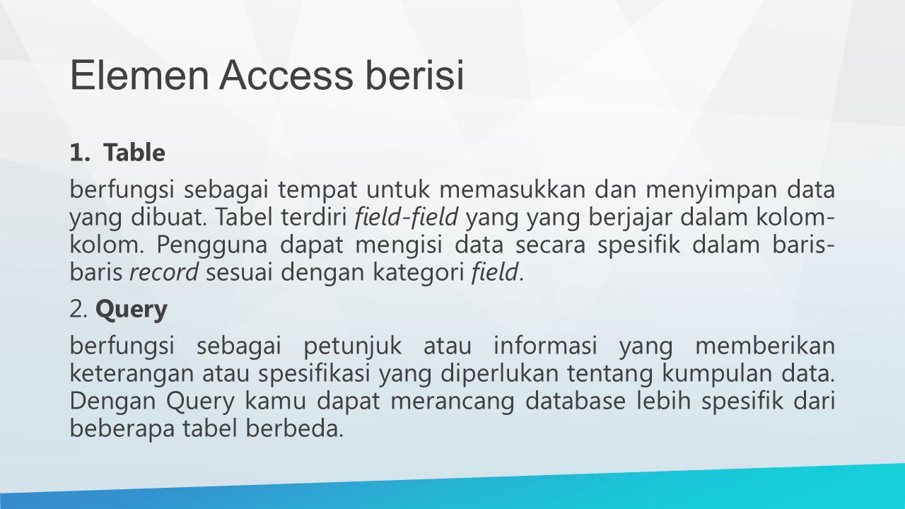 Elemen Access berisi Table