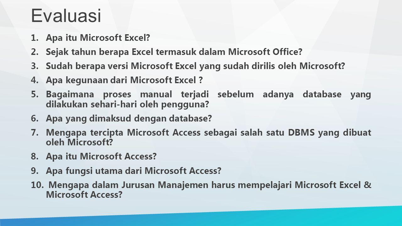 Evaluasi Apa itu Microsoft Excel