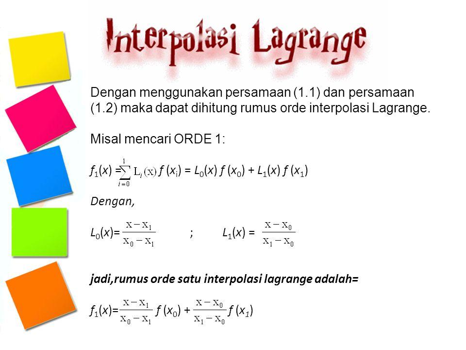 Dengan menggunakan persamaan (1. 1) dan persamaan (1