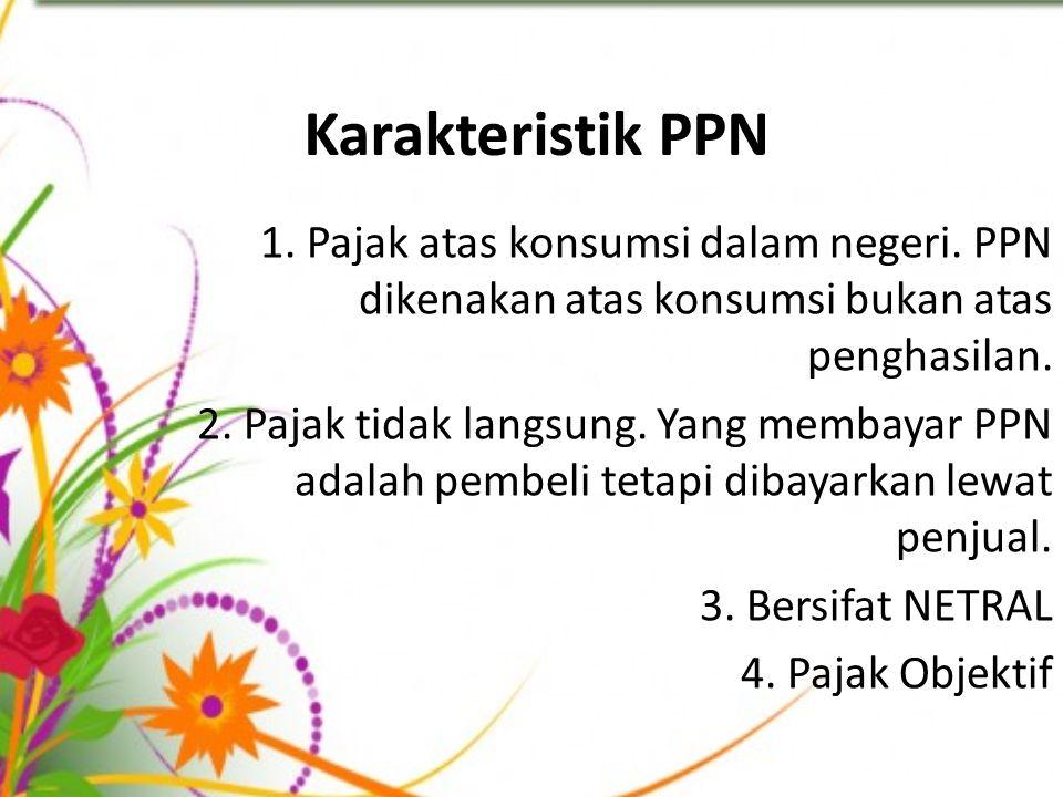 Karakteristik PPN