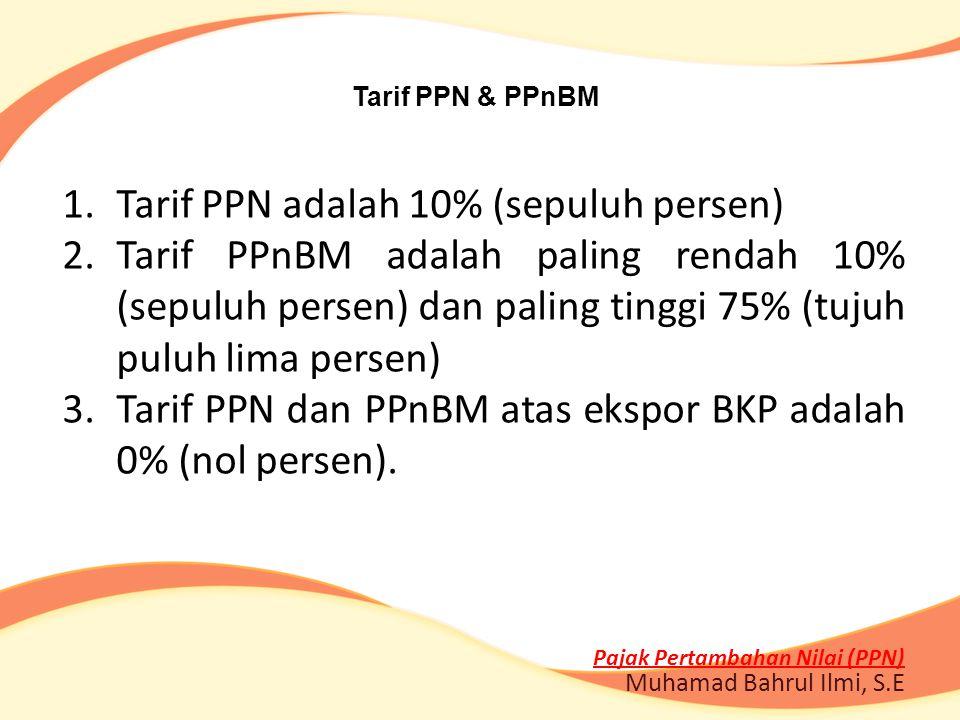 Pajak Pertambahan Nilai (PPN)