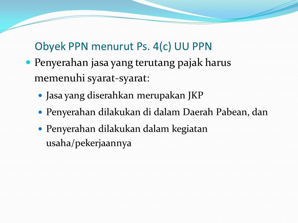 Obyek PPN menurut Ps. 4(c) UU PPN