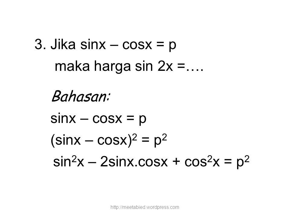 sin2x – 2sinx.cosx + cos2x = p2