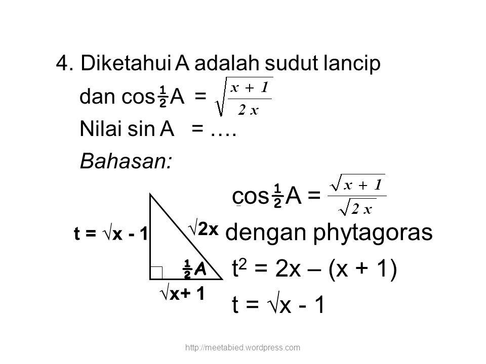 4. Diketahui A adalah sudut lancip
