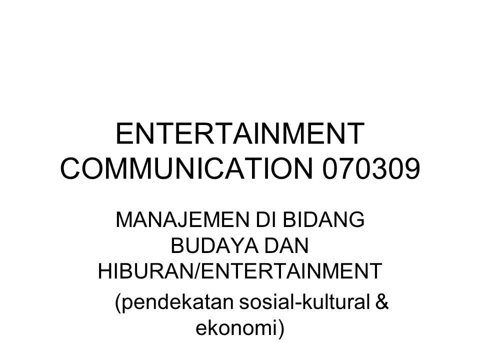 ENTERTAINMENT COMMUNICATION 070309