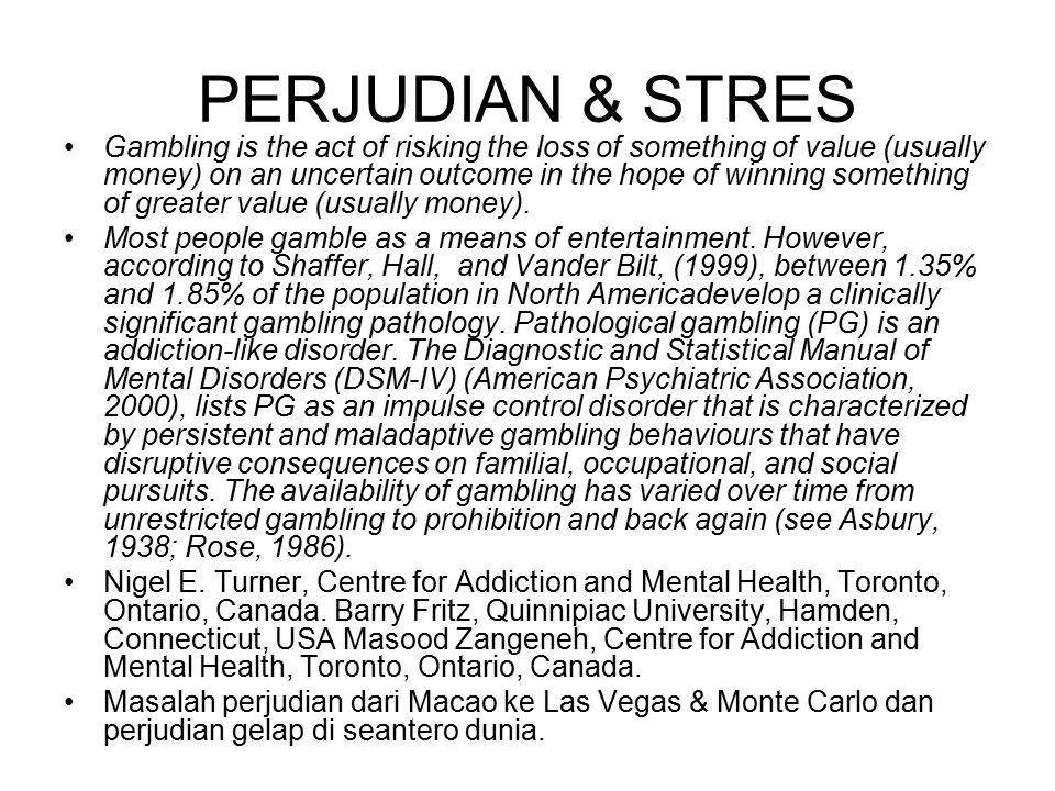 PERJUDIAN & STRES