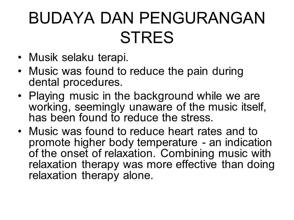 BUDAYA DAN PENGURANGAN STRES