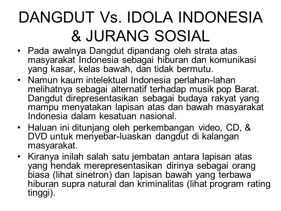 DANGDUT Vs. IDOLA INDONESIA & JURANG SOSIAL