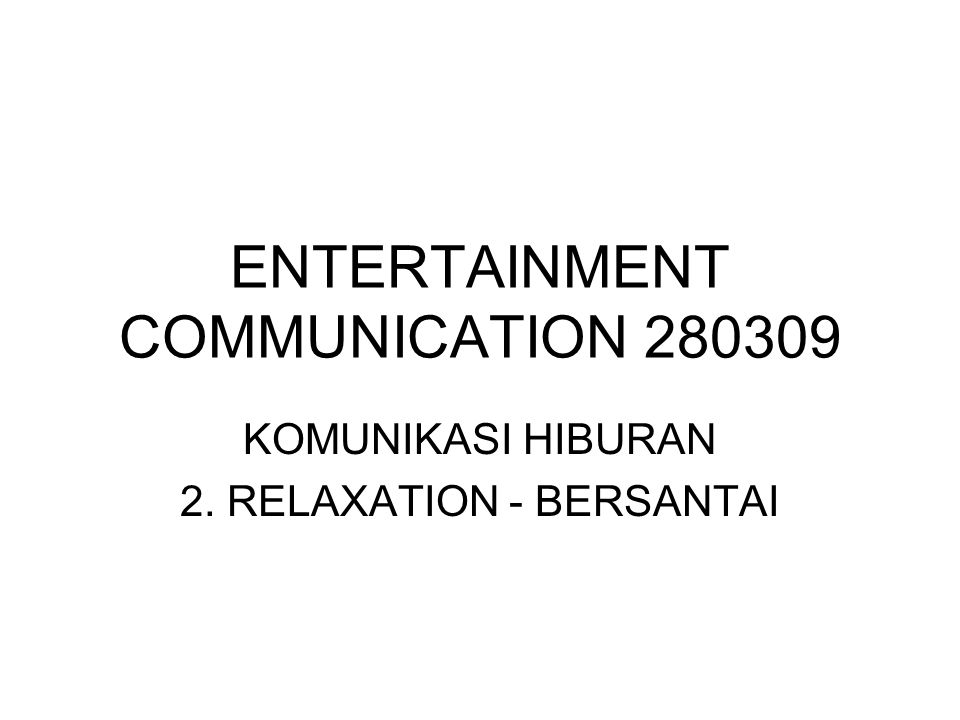 ENTERTAINMENT COMMUNICATION 280309