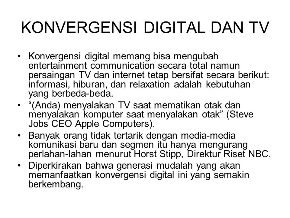 KONVERGENSI DIGITAL DAN TV