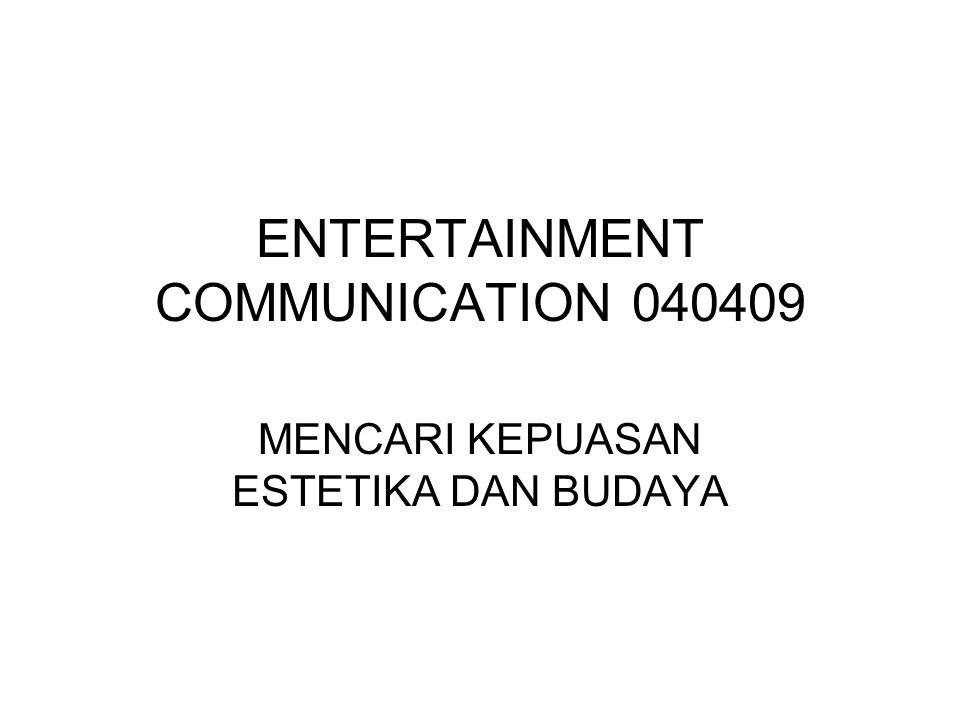ENTERTAINMENT COMMUNICATION 040409