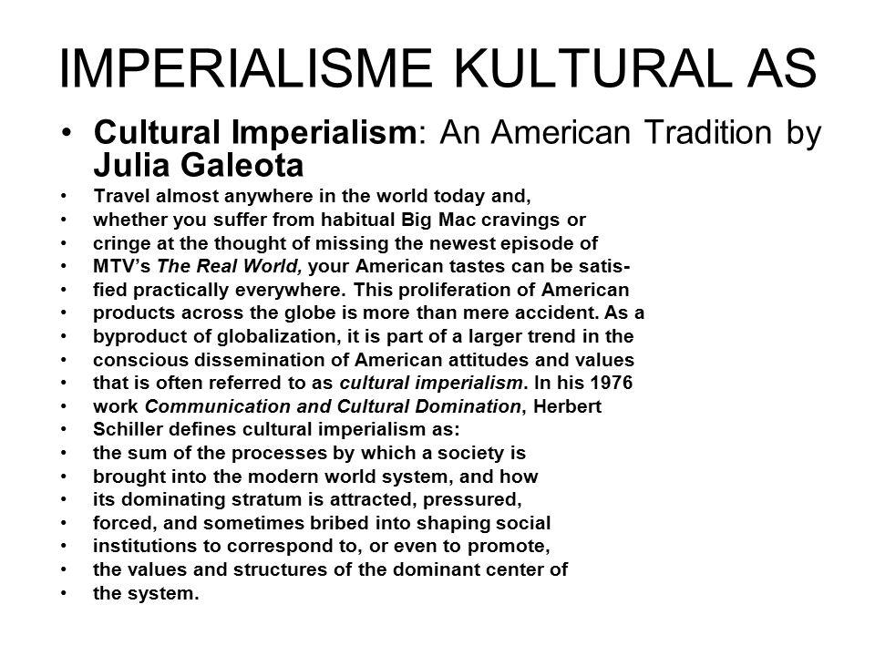 IMPERIALISME KULTURAL AS