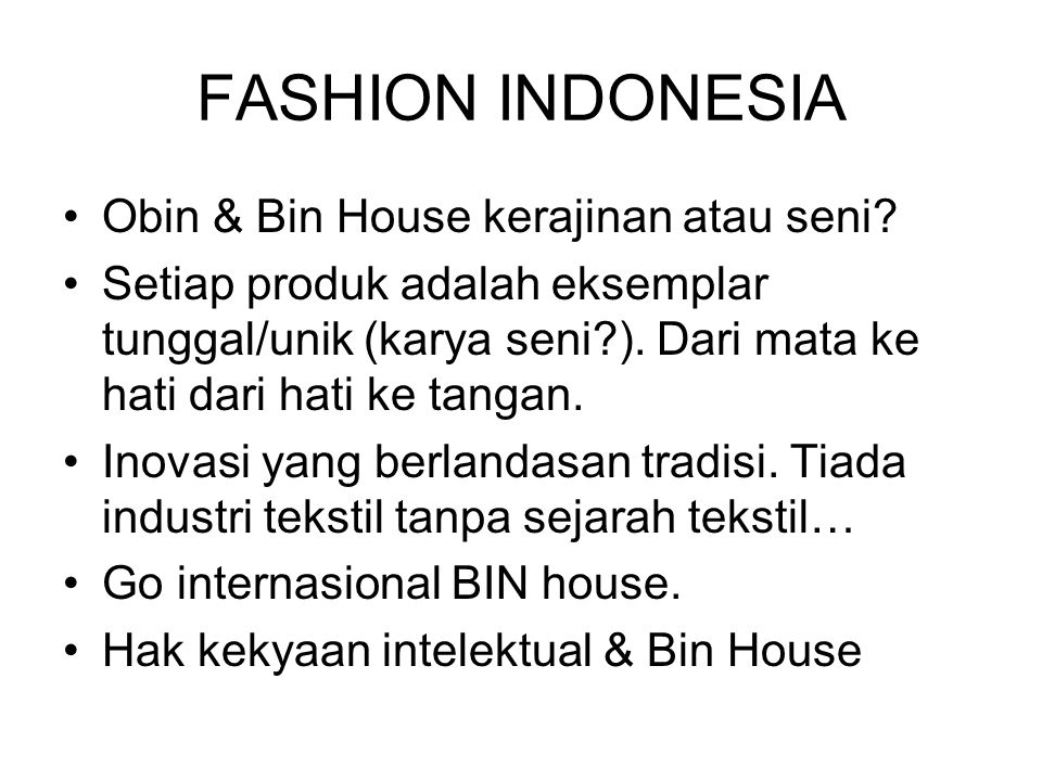 FASHION INDONESIA Obin & Bin House kerajinan atau seni