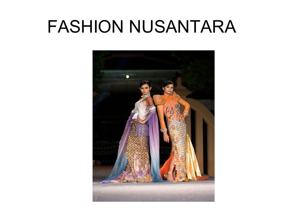 FASHION NUSANTARA