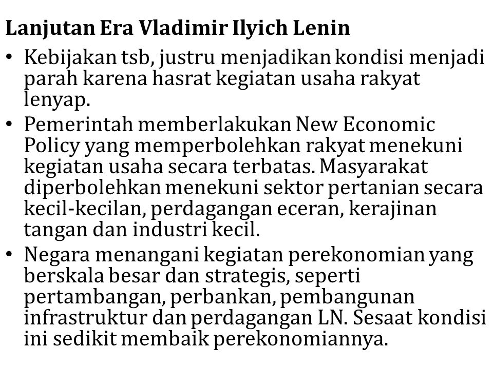 Lanjutan Era Vladimir Ilyich Lenin