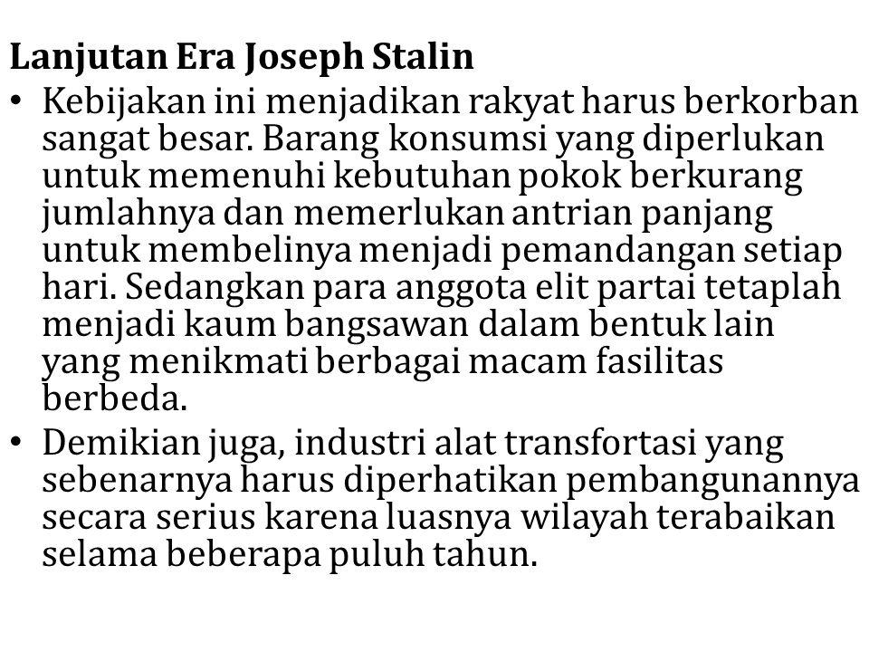 Lanjutan Era Joseph Stalin