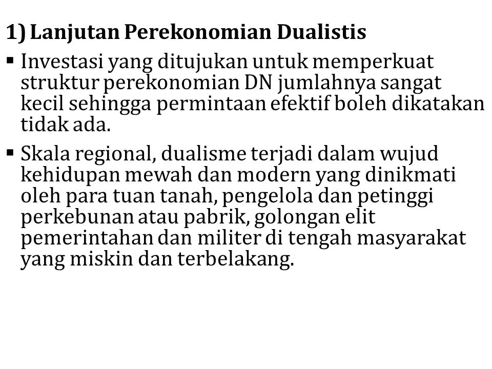 Lanjutan Perekonomian Dualistis