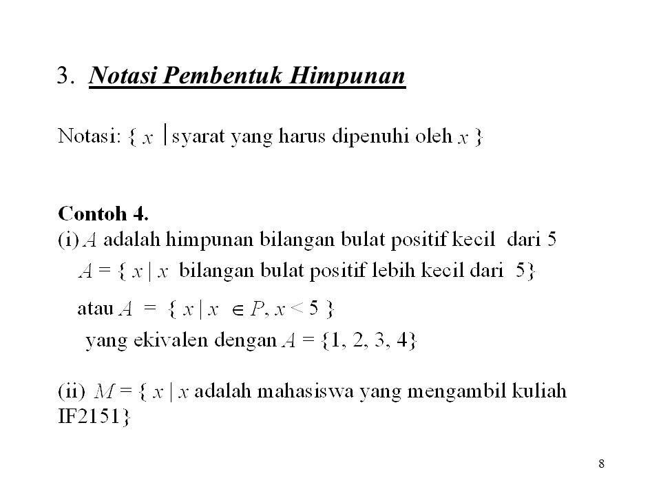 3. Notasi Pembentuk Himpunan
