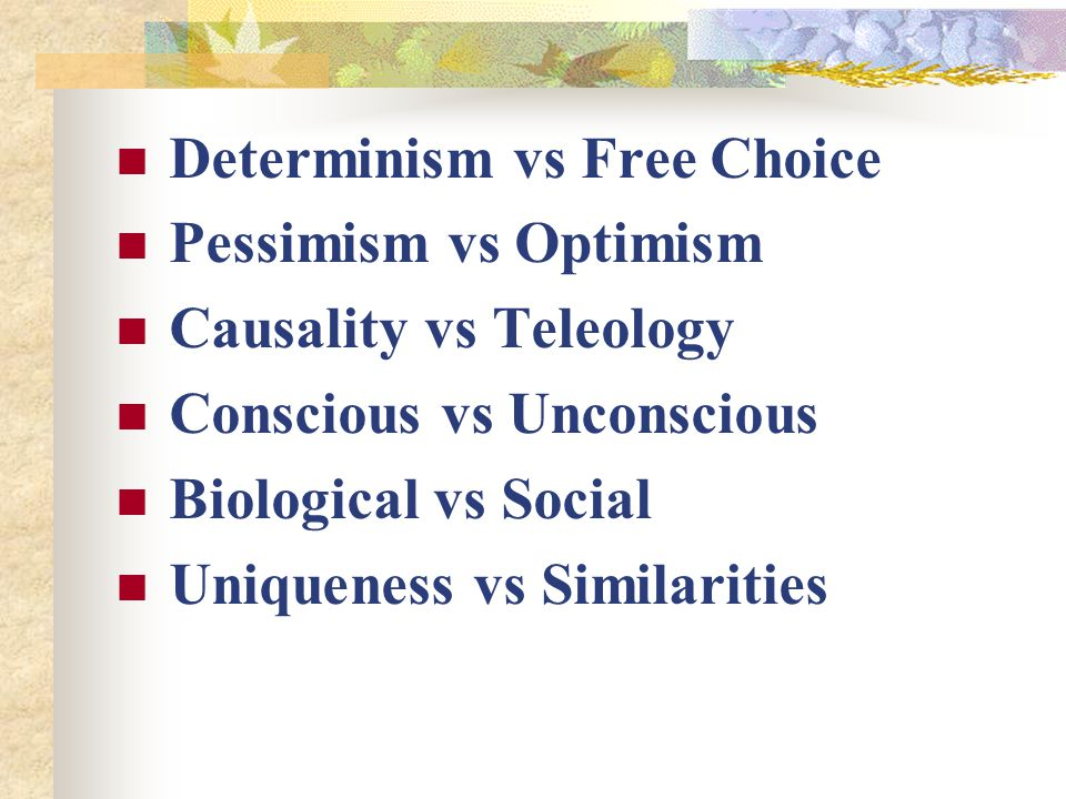 Determinism vs Free Choice