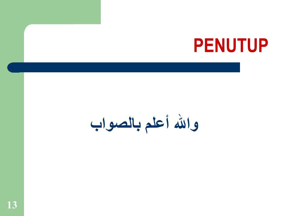 PENUTUP والله أعلم بالصواب