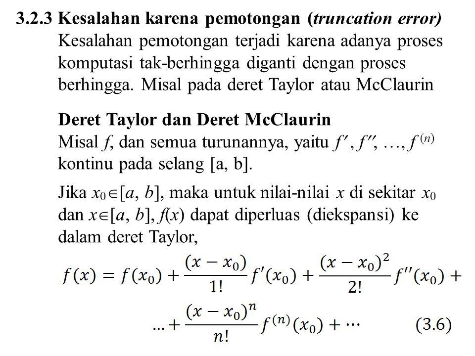 3.2.3 Kesalahan karena pemotongan (truncation error)