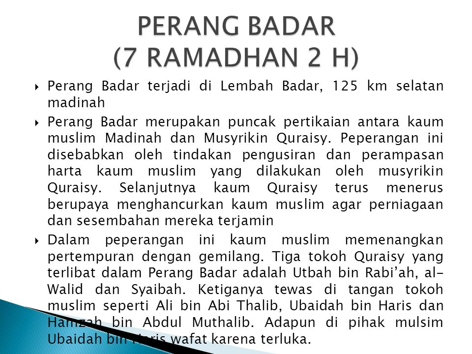 PERANG BADAR (7 RAMADHAN 2 H)