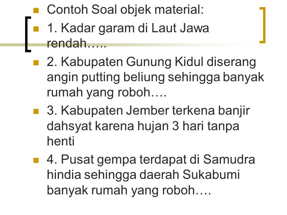 Contoh Soal objek material: