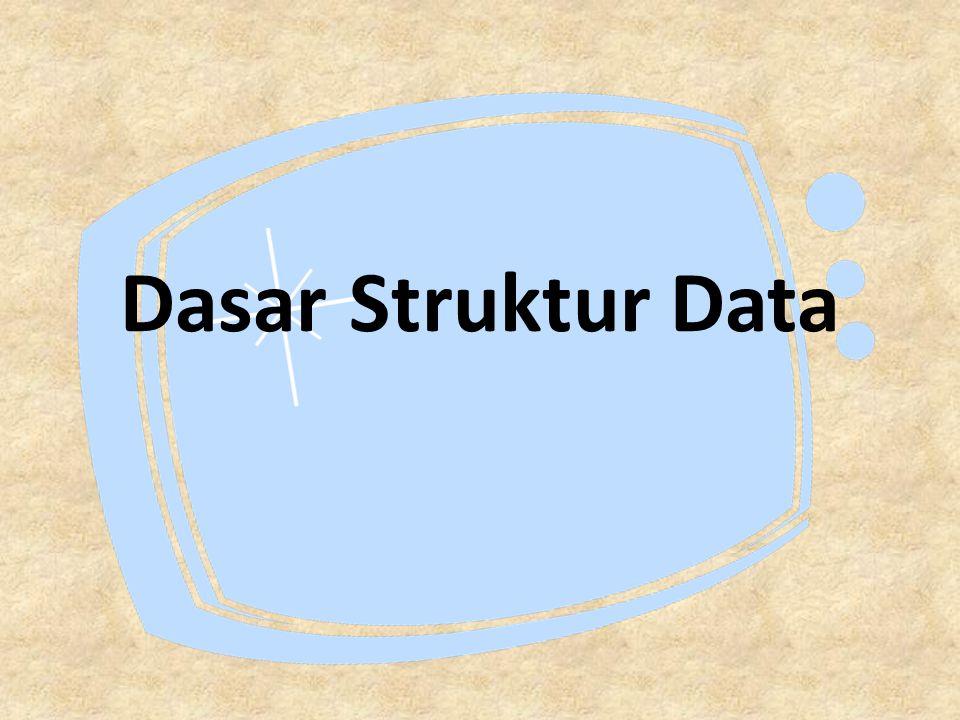 Dasar Struktur Data