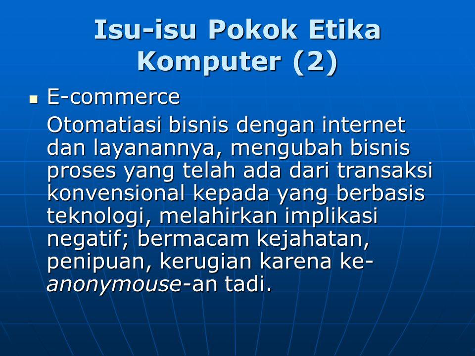 Isu-isu Pokok Etika Komputer (2)