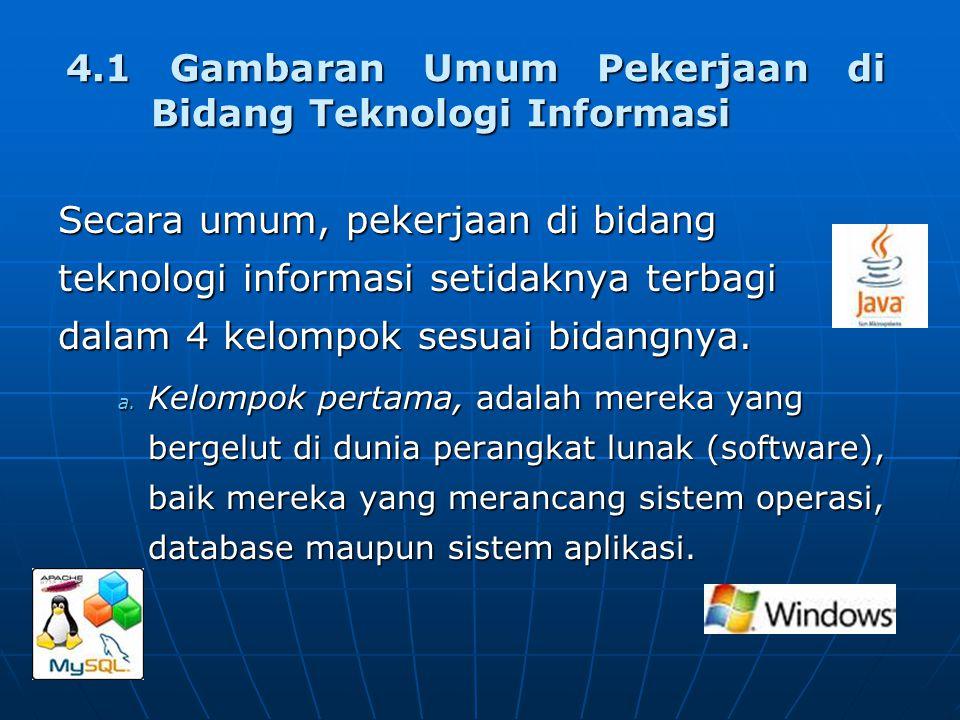 4.1 Gambaran Umum Pekerjaan di Bidang Teknologi Informasi