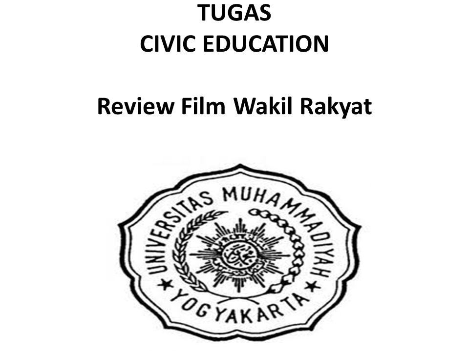 TUGAS CIVIC EDUCATION Review Film Wakil Rakyat