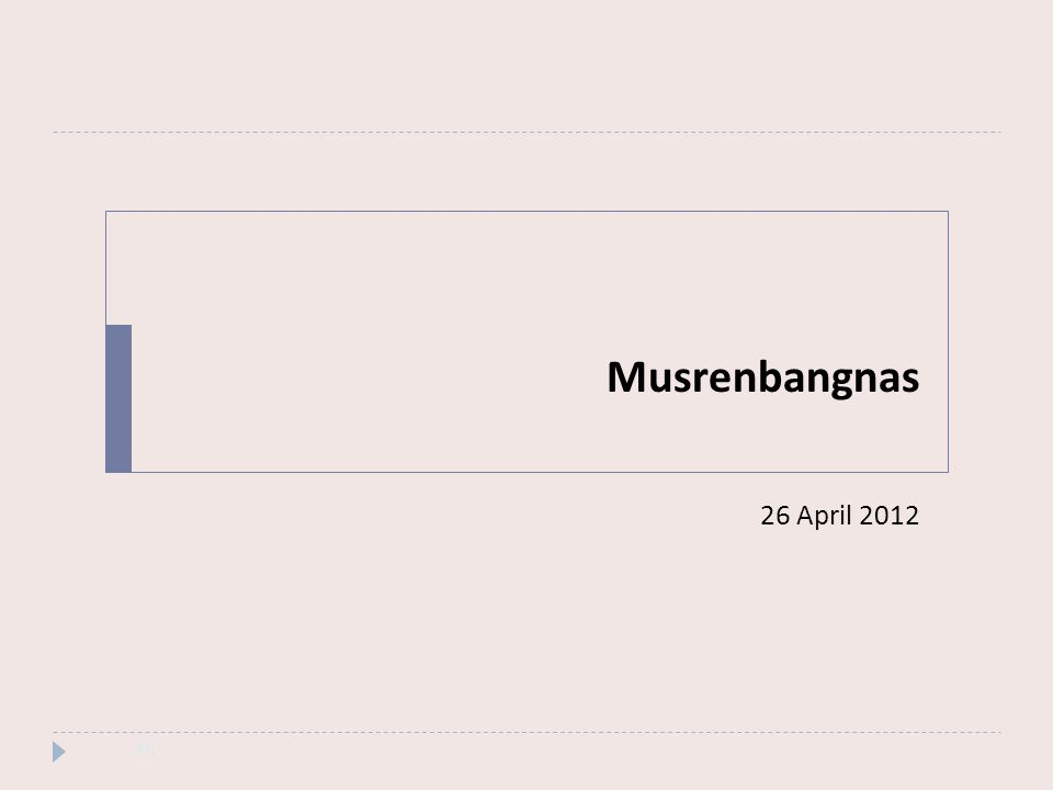 Musrenbangnas 26 April 2012